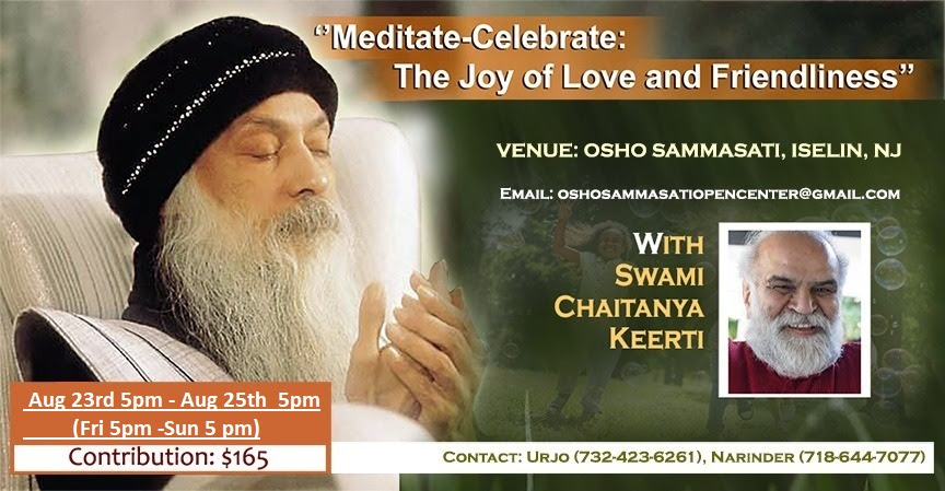 Aug 23 – 25 Meditate-Celebrate, The Joy of Love & Friendliness